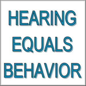 hearing-equals-behavior